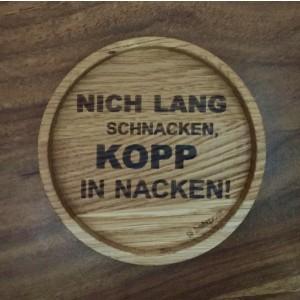 """Holzpost® Untersetzer Bierdeckel """"Nich lang schnacken. Kopp in Nacken"""" - Holzspielzeug Profi"""